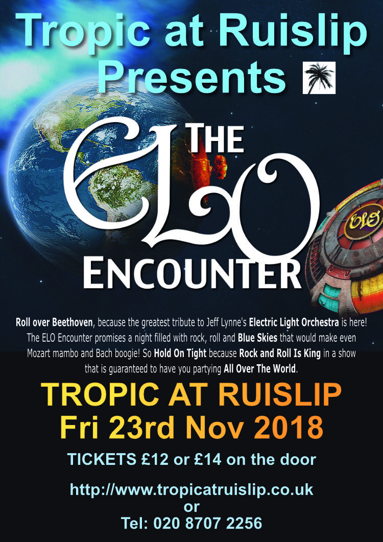 Tropic at Ruislip - 2018 - ELO Encounter Tribute