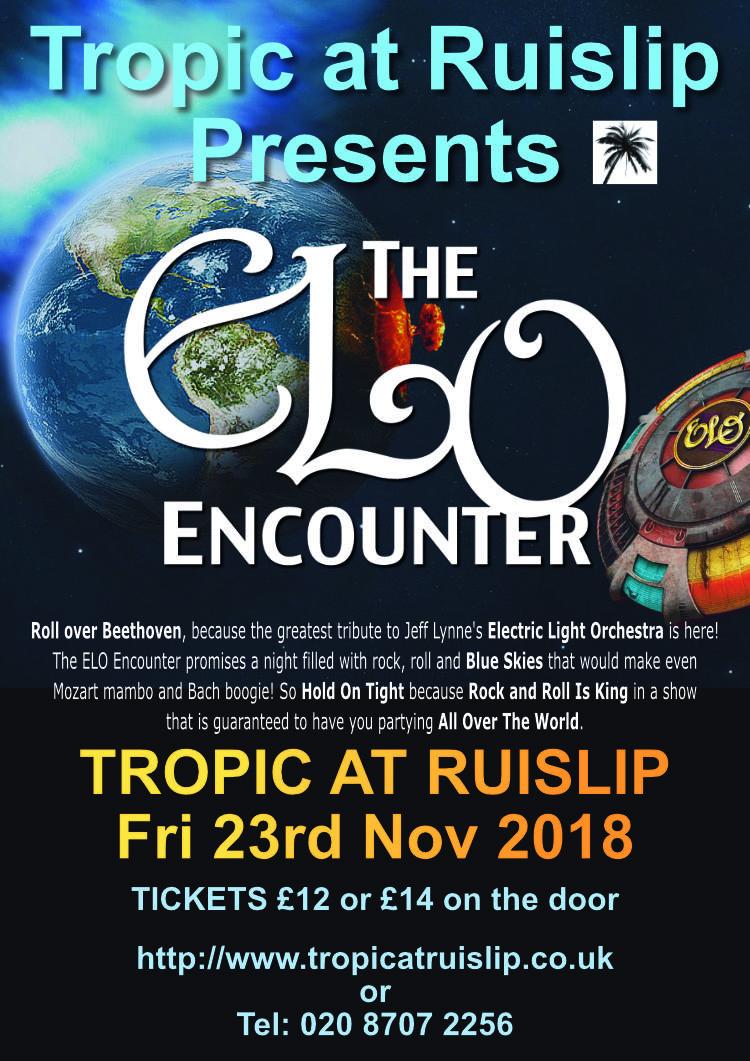 Tropic at Ruislip - 2018 - ELO Encounter Tribute