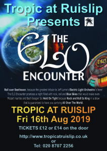 ELO Encounter - Tropic at Ruislip - 2019