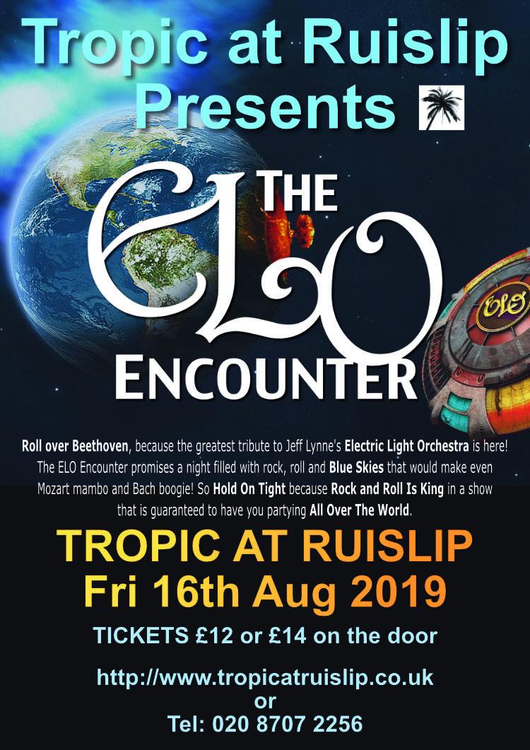 ELO Encounter - Tropic at Ruislip - 2019