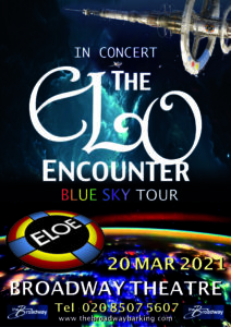 Barking Broadway Theatre 2021 - ELO Encounter Tribute